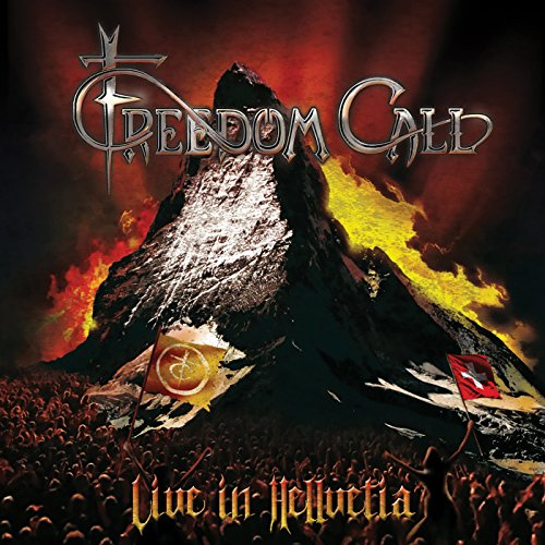 Freedom Call - Live In Hellvetia! ()
