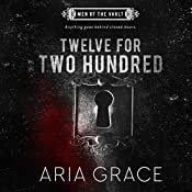 Twelve for Two Hundred: Men of the Vault, Book 1 | Aria Grace