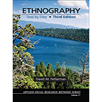 Ethnography: Step-by-Step (Applied Social Research Methods Book 17)