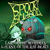 Spook School: Lair of the Mothman & Curse of the Rat-Beast | Pete Johnson