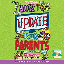 How to Update Your Parents: Louis the Laugh, Book 4 Audiobook by Pete Johnson Narrated by Joe Coen