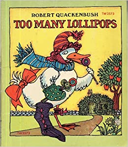 Book TOO MANY LOLLIPOPS by Robert Quackenbush (1973 Softcover 6 x 7 inches 32 pages Scholastic Book Services)