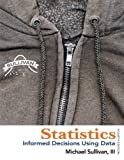 Statistics: Informed Decisions Using Data plus NEW MyStatLab with Pearson eText -- Access Card Package (4th Edition)
