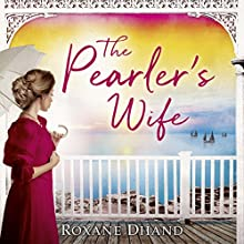 The Pearler's Wife Audiobook by Roxane Dhand Narrated by Madeleine Hyland