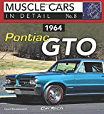 1964 Pontiac GTO: Muscle Cars In Detail No. 8