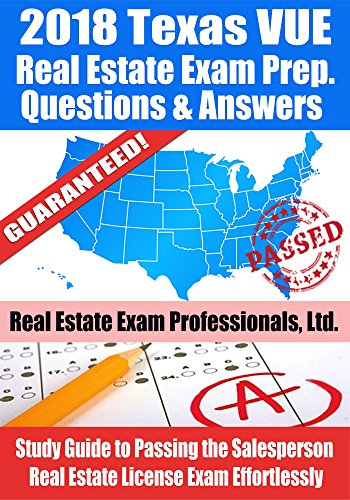 2018 Texas Vue Real Estate Exam Prep Questions And Answers Study