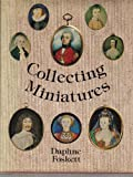 img - for Collecting Miniatures by Daphne Foskett (1979-06-02) book / textbook / text book