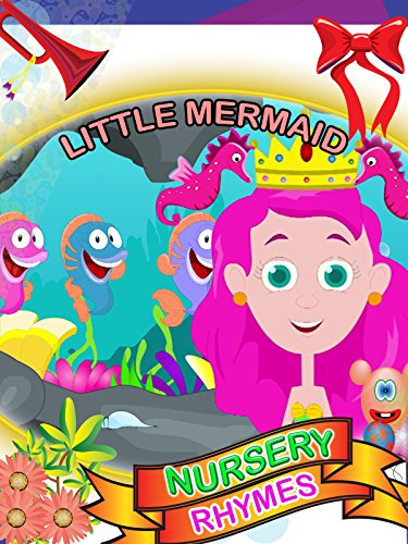 Nursery rhymes - Little Mermaid
