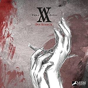 Der Sammler (Viola Axton 1) Hörspiel