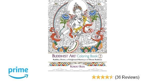 Buddhist Art Coloring Book 2: Buddhas, Deities, and