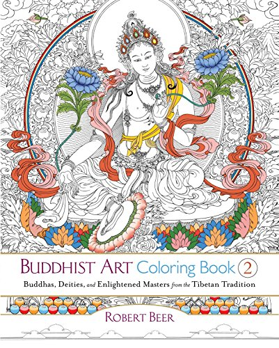 Deities Buddhist Tibetan (Buddhist Art Coloring Book 2: Buddhas, Deities, and Enlightened Masters from the Tibetan Tradition)
