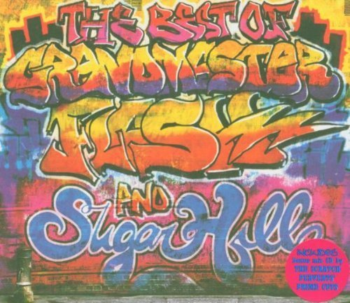 The Best Of Grandmaster Flash & Sugar Hill by Various Artists (The Best Of Grandmaster Flash And Sugar Hill)