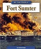 Fort Sumter, Michael Burgan, 0756516293