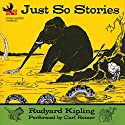 Just So Stories Audiobook by Rudyard Kipling Narrated by Carl Reiner