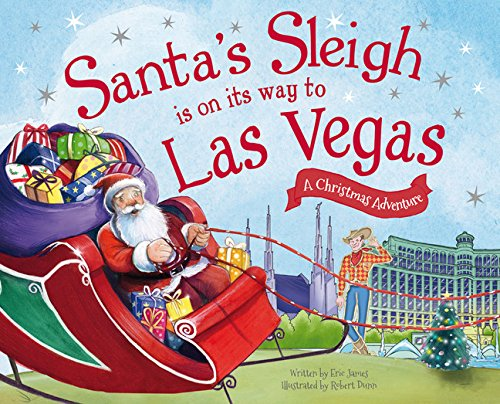 Santa's Sleigh Is on Its Way to Las Vegas: A Christmas Adventure