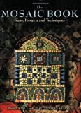 The Mosaic Book, Peggy Vance and Celia Goodrick-Clarke, 1570760608