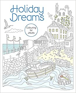 Holiday Dreams - a magical colouring journey: 1