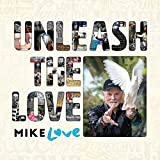 Unleash The Love (2-CD)