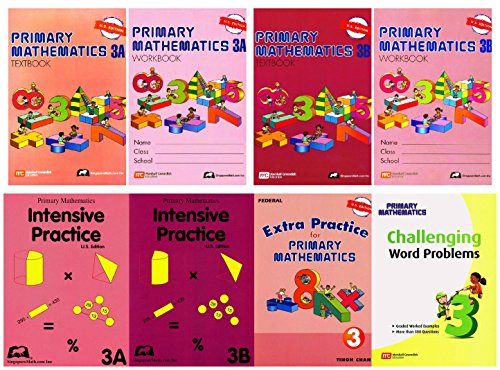 Singapore Math Primary Mathematics Complete Grade 3 Set (8 Books): 2 Textbooks, 2 Workbooks, 2 Intensive Practice, Extra Practice and Challenging Word