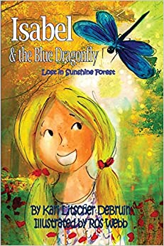 [\ READ /] Isabel & The Blue Dragonfly: Lost In Sunshine Forest (Sunshine Forest Friends). August sobre master producto folclor methods