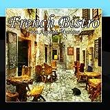 French Bistro by Bon App??tit Musique