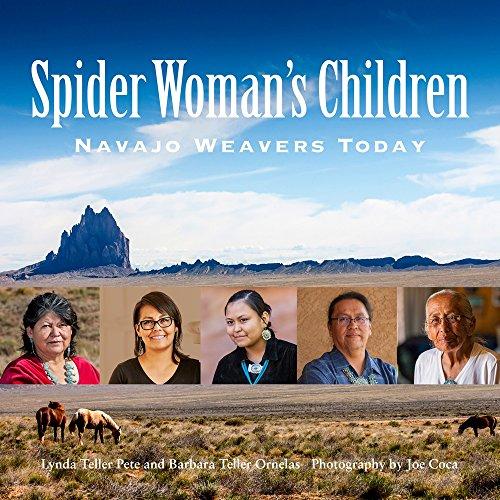 Spider Woman's Children: Navajo Weavers Today -