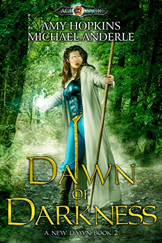 Dawn Of Darkness: Age Of Magic - A Kurtherian Gambit Series (A New Dawn Book 2) cover