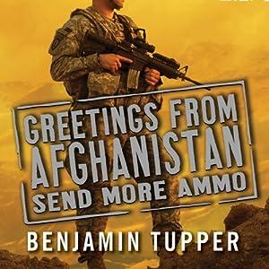 Greetings from Afghanistan, Send More Ammo Audiobook