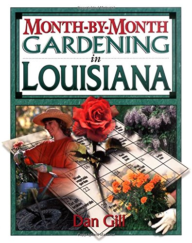 - Month-By-Month Gardening in Louisiana