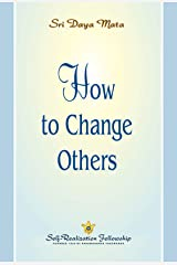 How to Change Others Kindle Edition