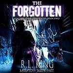 The Forgotten: Alastair Stone Chronicles, Volume 2 | R. L. King