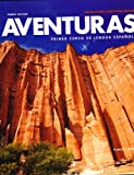 Aventuras 4e Instructor's Annotated Edition, Blanco, Jose A., 1618570552