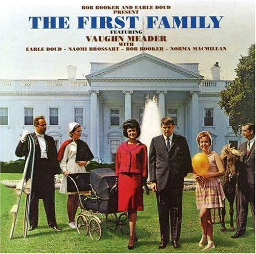 The First Family: Complete by Vaughn Meader by Rockbeat Records