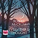 Every Third Thought Audiobook by Robert McCrum Narrated by Robert McCrum
