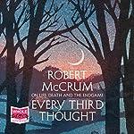 Every Third Thought | Robert McCrum