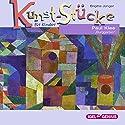 Paul Klee: Burggarten (Kunst-Stücke für Kinder) Hörbuch von Brigitte Jünger Gesprochen von: Bernt Hahn