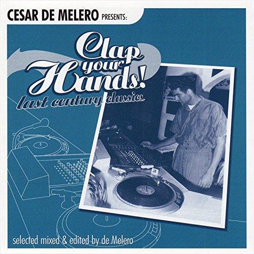 Cesar De Melero Presents: Clap...