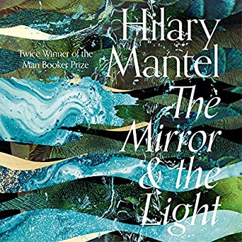 The Mirror And The Light Audio Download Amazon Co Uk