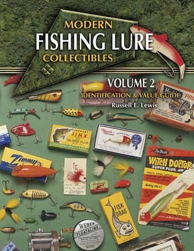 Modern Fishing Lure Collectibles, Vol. 2: Identification & Value Guide (MODERN FISHING LURE COLLECTIBLES IDENTIFICATION AND VALUE GUIDE)