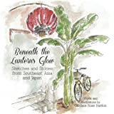Beneath the Lantern's Glow, Candace Rose Rardon, 1490503641