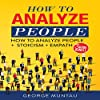 How to Analyze People: How to Analyze People and Stoicism and Empath