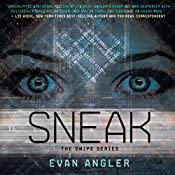 Sneak: Swipe, Book 2 | Evan Angler