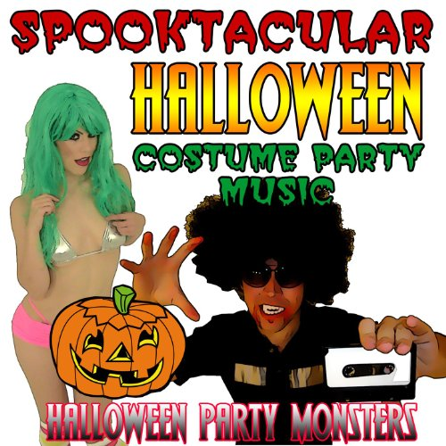 Spooktacular Halloween Costume Party Music [Clean]
