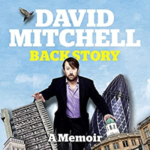 David Mitchell: Back Story Hörbuch