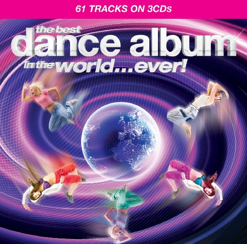 Best Dance Album in the World Ever