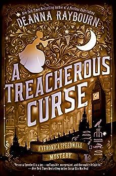 A Treacherous Curse (A Veronica Speedwell Mystery) by [Raybourn, Deanna]