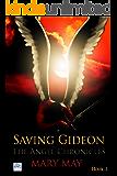 Saving Gideon (The Angel Chronicles Book 1)