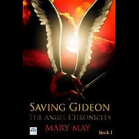 Saving Gideon (The Angel Chronicles Book 1) (English Edition)