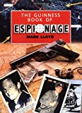The Guinness Book of Espionage, Mark Lloyd, 0306805847