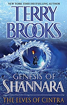 The Elves of Cintra (Genesis Of Shannara Book 2) by [Brooks, Terry]